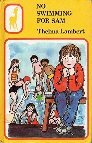 9780241114988: No Swimming for Sam (Gazelle Books)