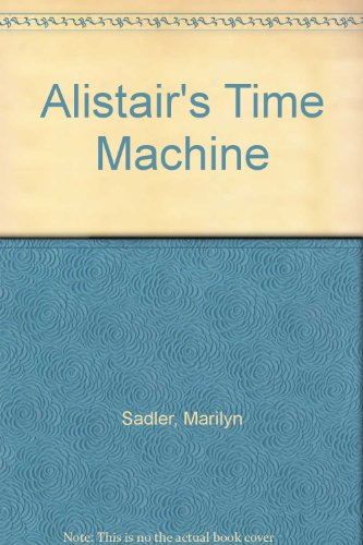 9780241115572: Alistair's Time Machine