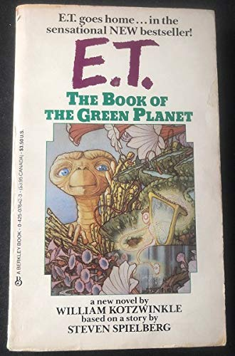 E.T. The book of the Green Planet: William Kotzwinkle