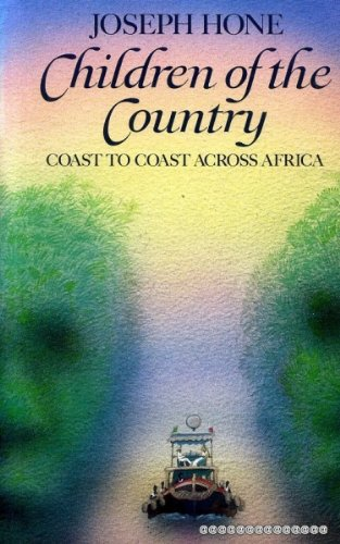 Children of the Country; Coast to Coast Across Africa