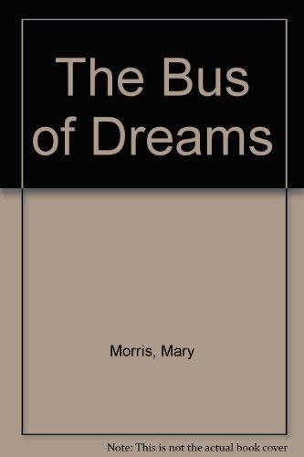 9780241117651: The Bus Of Dreams