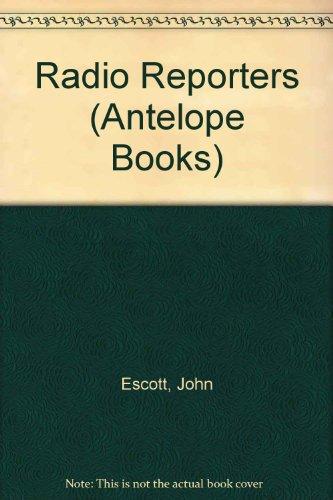 9780241117750: Radio Reporters (Antelope Books)