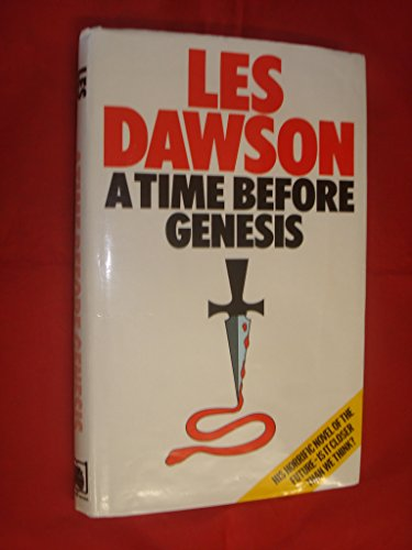A Time Before Genesis (0241117917) by Dawson, Les