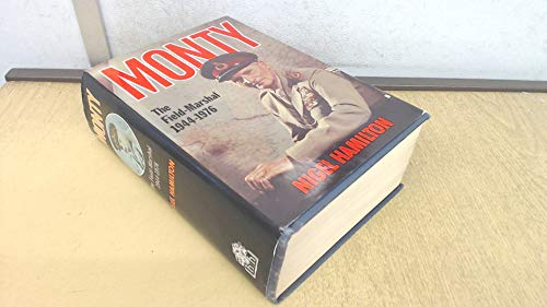 9780241118382: Monty: The Field Marshal, 1944-76 v. 3: Life of Montgomery of Alamein