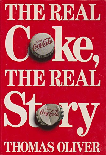 The Real Coke - The Real Story: Oliver, Thomas