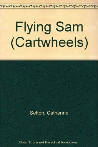 Flying Sam (Cartwheels): Catherine, Sefton