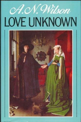 Love unknown: WILSON, A.N.