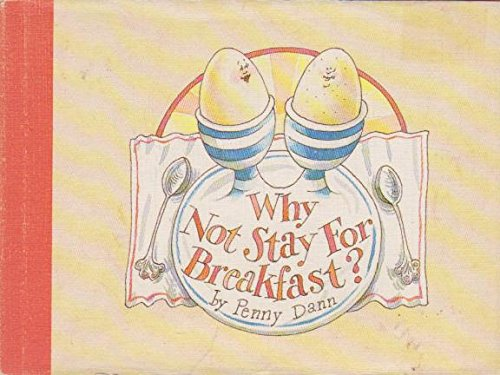 9780241119266: Why Not Stay for Breakfast?