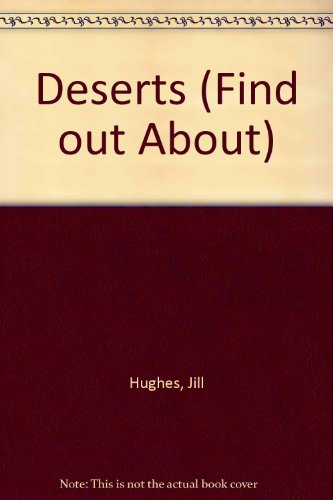 9780241119341: Deserts (Find Out About)