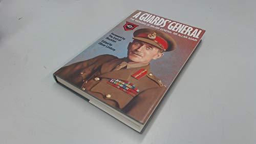 9780241119471: A Guard's General: The Memoirs of Major General Sir Allan Adair