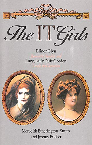 """9780241119501: The """"It"""" Girls: Elinor Glyn and """"Lucile"""""""