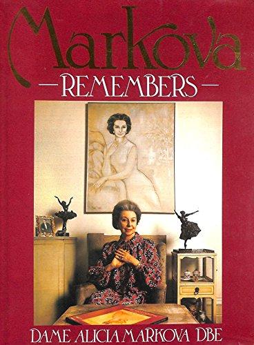 Markova Remembers: Markova, Dame Alicia