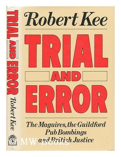 9780241119587: Trial and Error: The Maguires, the Guildford Pub Bombings and British Justice