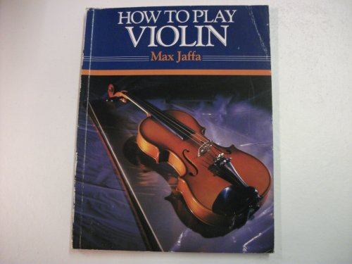 9780241119631: How to Play the Violin
