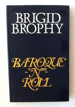 Baroque 'n' Roll: Brophy, Brigid