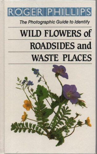 9780241120590: Wild Flowers of Roadsides And Waste Places