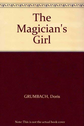9780241121146: The Magician's Girl