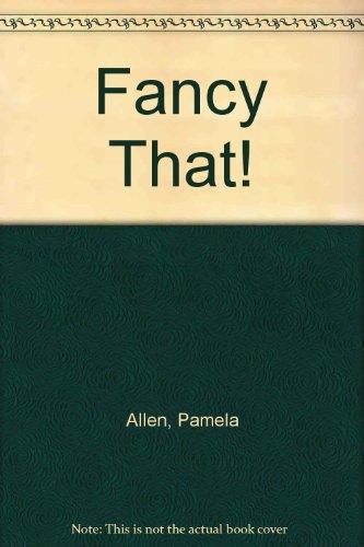 9780241122105: Fancy That!
