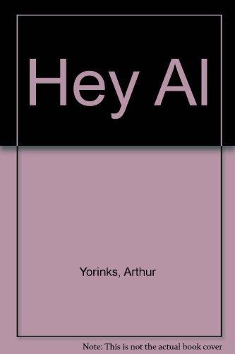9780241122273: Hey, Al [SCARCE SIGNED FIRST BRITISH]