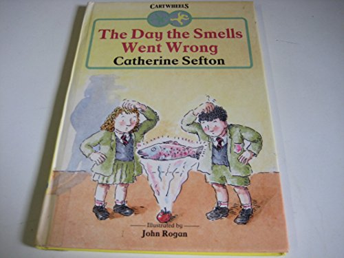 9780241122372: The Day the Smells Went Wrong (Cartwheels)