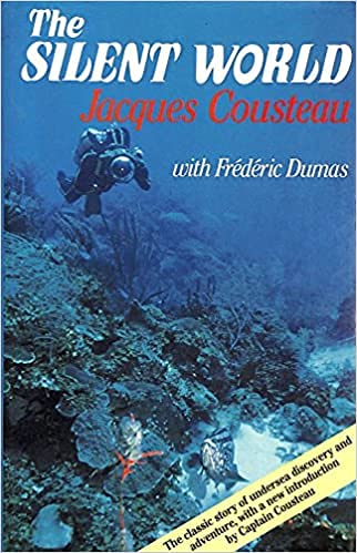 The Silent World (0241122538) by Jacques-Yves Cousteau; Frederic Dumas