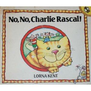 9780241122594: No, No, Charlie Rascal!