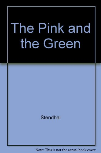 Pink and the Green (0241122899) by Stendhal