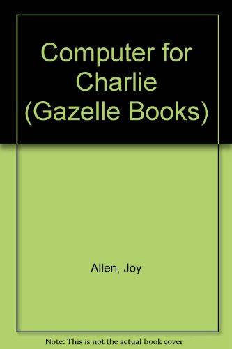 9780241123294: Computer for Charlie (Gazelle Books)