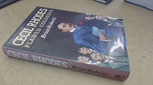9780241123386: Cecil Rhodes: Flawed Colossus