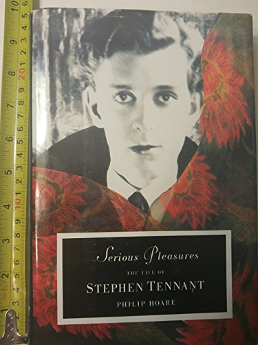 9780241124161: Serious Pleasures: Life of Stephen Tennant