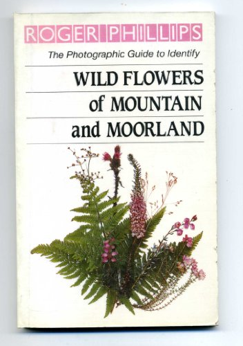 9780241124345: Wild Flowers of Mountain and Moorland