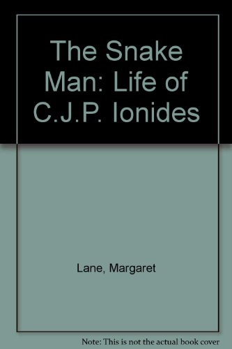 9780241124642: The Snake Man: Life of C.J.P. Ionides