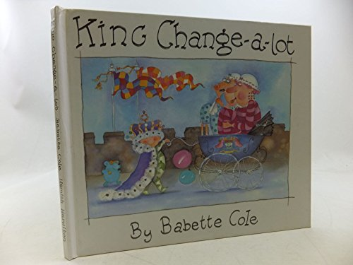 9780241124918: King Change-a-lot