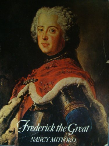 Frederick The Great: Mitford, Nancy