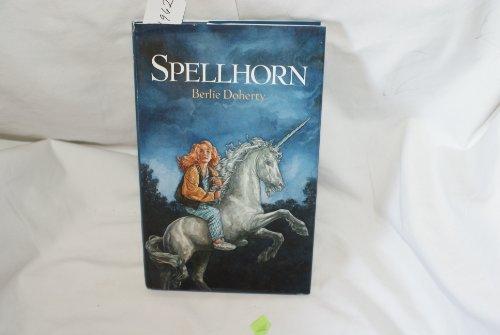 Spellhorn (024112624X) by Berlie Doherty