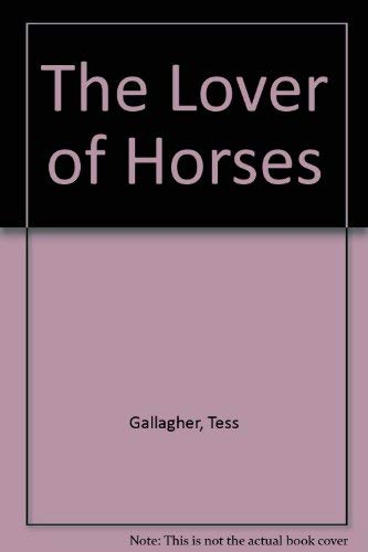 9780241126448: The Lover of Horses