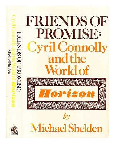 "9780241126479: Friends of Promise: Cyril Connolly and the World of ""Horizon"""
