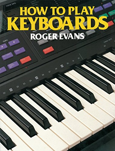9780241126554: How to Play Keyboards: All You Need to Know to Play Easy Keyboard Music