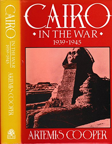 9780241126714: Cairo in the War, 1939-45