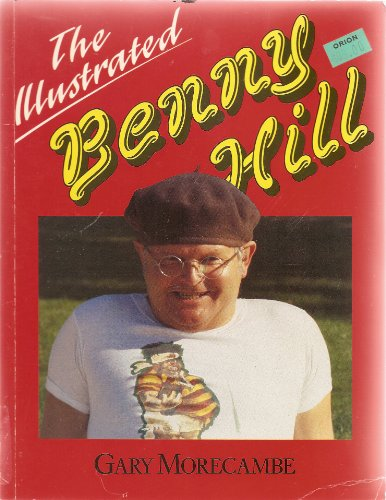 9780241126752: The Illustrated Benny Hill