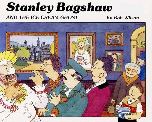 9780241127605: Stanley Bagshaw and the Ice-cream Ghost
