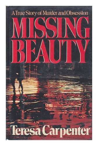 9780241127759: Missing Beauty-a True Story of Murder and Obsession