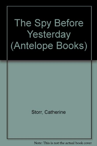 9780241127902: The Spy Before Yesterday (Antelope Books)
