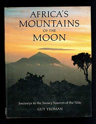 9780241128060: Africa's Mountains Of The Moon: Journeys To The Snowy Sources Of The Nile
