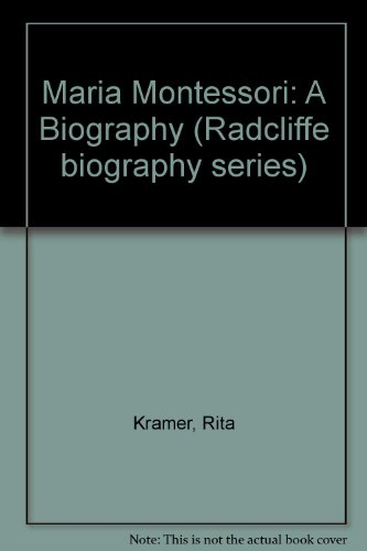 9780241128473: Maria Montessori: A Biography (Radcliffe biography series)