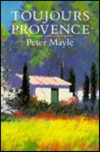 9780241128565: Toujours Provence