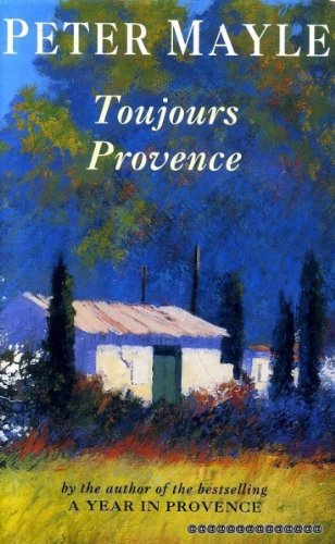 TOUJOURS PROVENCE (INSCRIBED COPY)