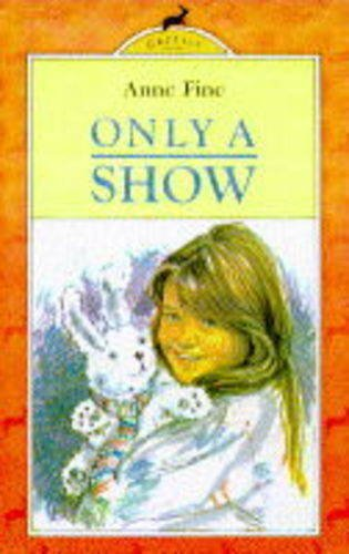 9780241129067: Only a Show (Gazelle Books)