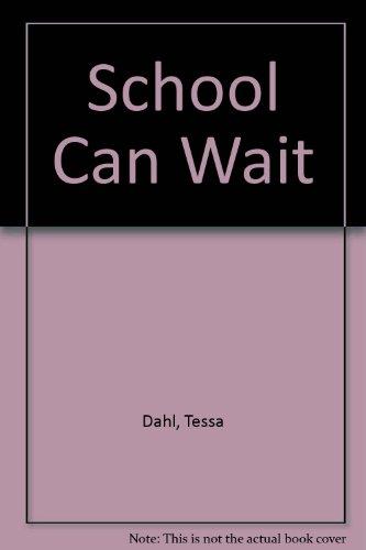 9780241129104: School Can Wait