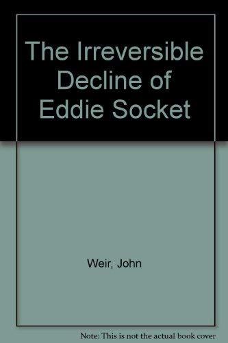 9780241129586: Irreversible Decline Of Eddie Socket